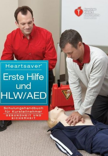 Heartsaver (R) Erste Hilfe und HLW/AED Schulungshandbuch für Kursteilnehmer
