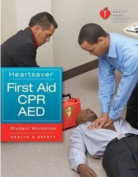 Heartsaver (R) First Aid CPR AED Student Workbook (Int. version English)